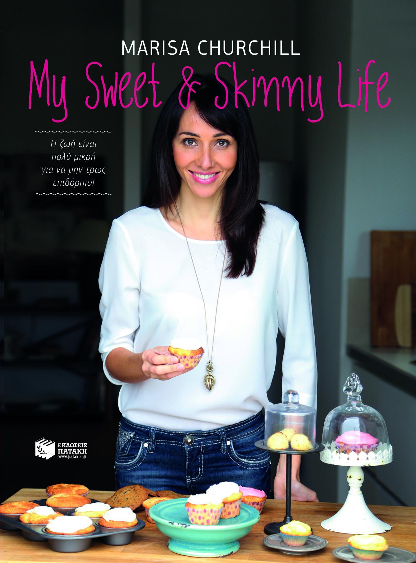 My Sweet & Skinny Life